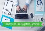 3 Steps to Fix Negative Patient Reviews on Google Maps